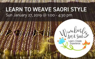 "Wimberley Art & Soul [January 27, 2019] – ""Learn to Weave Saori Style"" Class"
